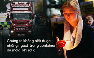 Ba câu hỏi lớn vụ 39 thi thể trong container ở Anh - ảnh 8