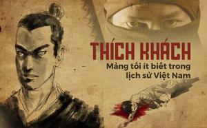 Thích khách trong lịch sử Việt Nam (P2): Ám sát tướng TQ khát máu; nhát kiếm sắc lẹm của Nguyễn Nhạc - ảnh 2