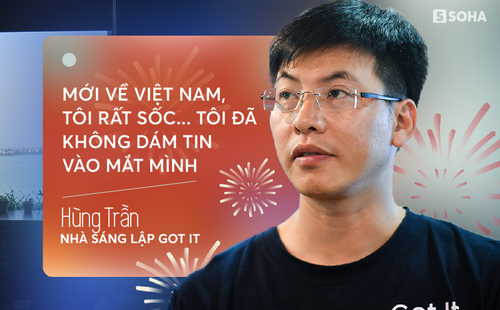 """""""Mới về Việt Nam, tôi rất sốc... Tôi đã không dám tin vào mắt mình"""""""