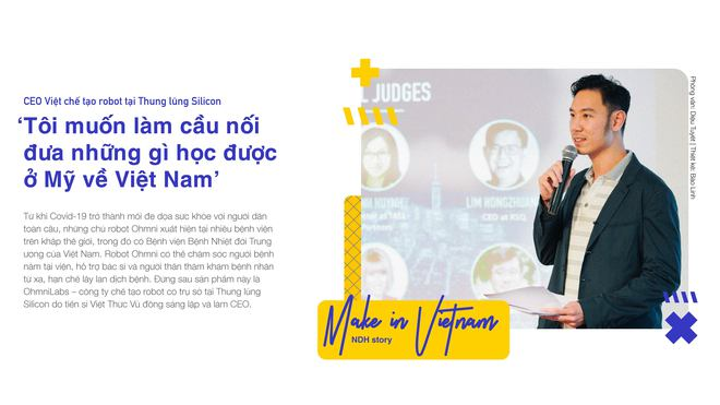 CEO Việt chế tạo robot tại Thung lũng Silicon: 'Tôi muốn làm cầu nối đưa những gì học được ở Mỹ về Việt Nam' - Ảnh 1.