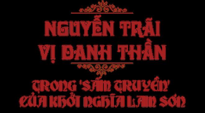 Vị danh thần trong 'sấm truyền' đặt cạnh tên Lê Thái Tổ, anh hùng giải phóng dân tộc, danh nhân văn hóa thế giới - Ảnh 1.