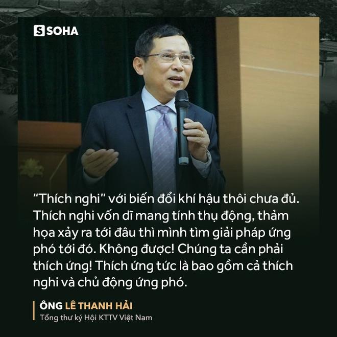 Ông Lê Thanh Hải: Dù đo lường cách nào, Việt Nam vẫn nằm trong vài nước mất mát nhiều nhất vì BĐKH - Ảnh 9.