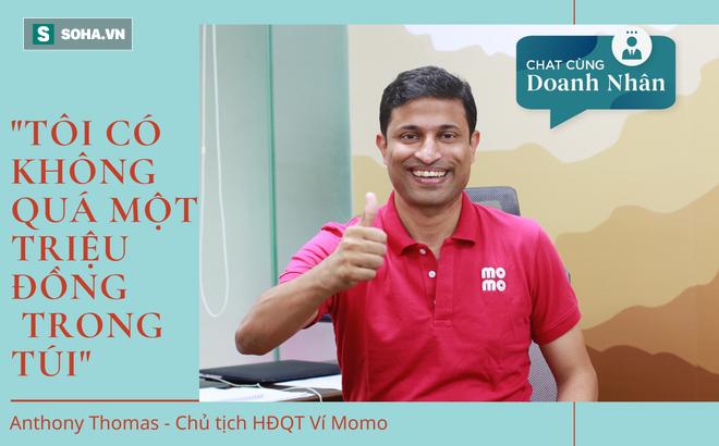 """Chủ tịch người Ấn Độ của ví điện tử nhiều người dùng nhất Việt Nam: """"Tôi có không quá 1 triệu đồng trong túi"""""""
