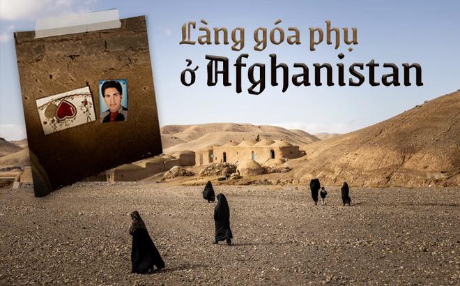 """Đàn ông bị bắn chết hoặc treo cổ: Thảm cảnh u ám đến thương tâm tại """"làng góa phụ"""" ở Afghanistan"""