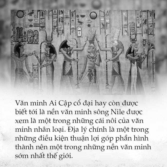 Văn minh Ai Cập – Những ảnh hưởng xuyên không gian và thời gian - Ảnh 11.
