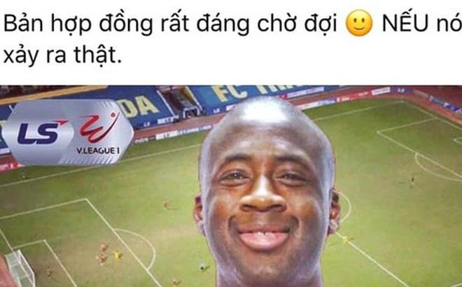 """Fanpage CLB Thanh Hóa bị """"sờ gáy"""" khi tung tin chào đón Yaya Toure đến V.League chỉ để 'vui thôi'"""