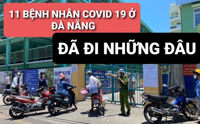 Lịch trình 11 bệnh nhân COVID-19 tại Đà Nẵng vừa công bố