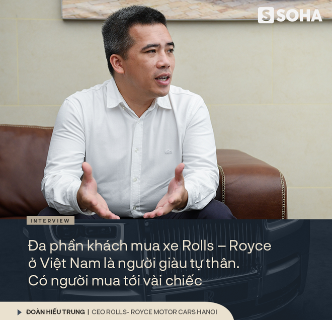 Ông chủ công ty phân phối siêu xe đắt nhất Việt Nam giải mã nghịch lý của những người sở hữu Rolls-Royce - Ảnh 2.