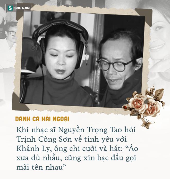 Cuộc gặp định mệnh và tình yêu kỳ lạ Khánh Ly dành cho Trịnh Công Sơn - Ảnh 10.