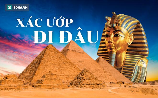 Giải mã bí ẩn đáng sợ trong kim tự tháp Ai Cập: Lăng mộ trống hoác, xác ướp đã 'đi đâu'?