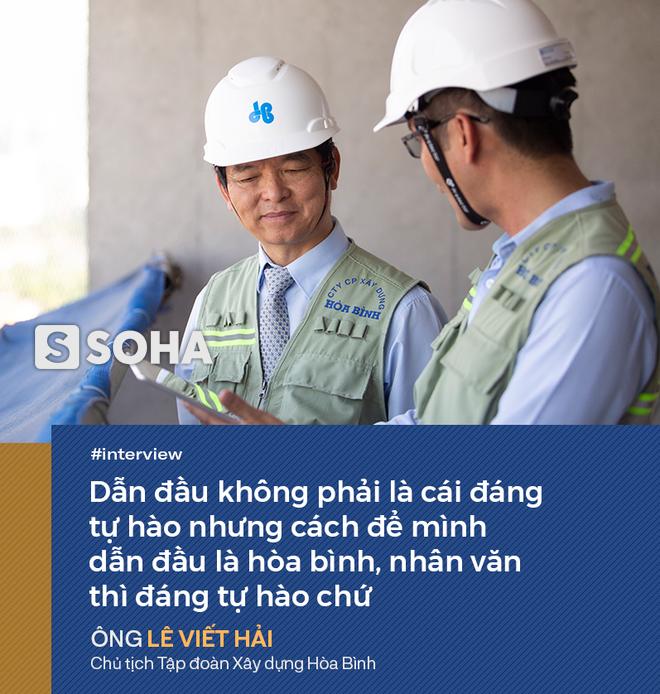 Cuộc truyền ngôi và niềm tin của Chủ tịch Tập đoàn Xây dựng Hòa Bình: Nhà thầu Việt Nam sẽ thay thế Trung Quốc! - Ảnh 9.