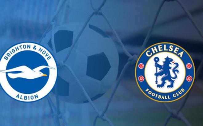 """Brighton - Chelsea: Mở đầu công cuộc """"Đức hóa"""""""