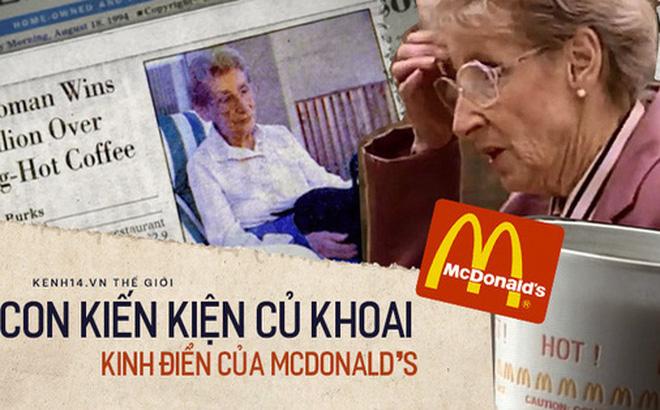 Vụ kiện lịch sử và pha xử lý 'cồng kềnh' của ông trùm fast food McDonald's: Từ bà cụ bị bỏng vì một cốc cafe dẫn tới vụ án kinh điển, bồi thường cả triệu đô