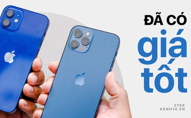 Săm soi giá iPhone 12 những ngày cận Tết: 12 mini giảm giá cực sâu, 12 Pro Max hạ nhiệt