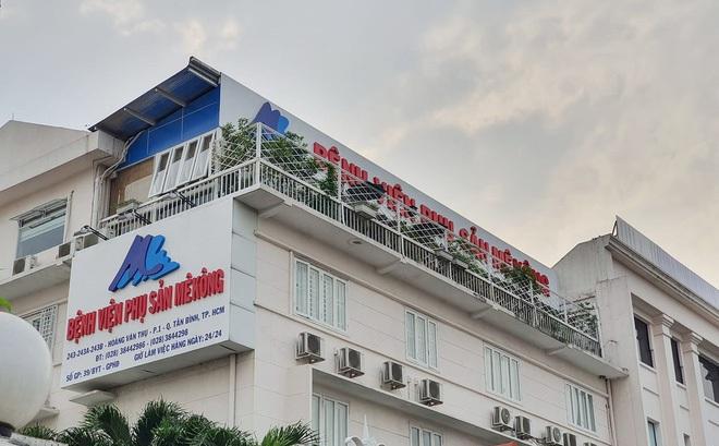"""Vụ sản phụ bị """"liệt nửa người"""" ở Bệnh viện Phụ sản MêKông: Sở Y tế TP.HCM đang xác minh"""