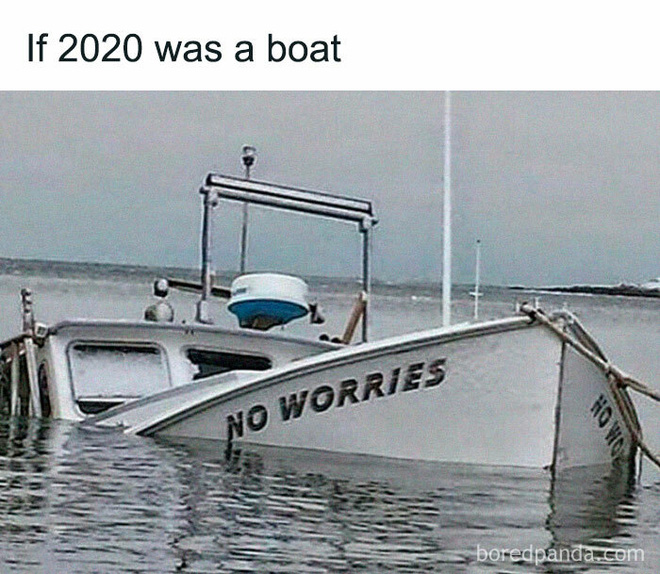 19 bức ảnh hài hước về năm 2020 mà ai cũng chỉ muốn qua càng nhanh càng tốt - Ảnh 13.