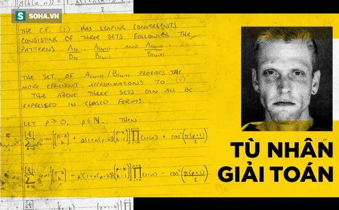 Dùng phòng biệt giam để luyện toán, tù nhân giải được phương trình khó nhất thế giới