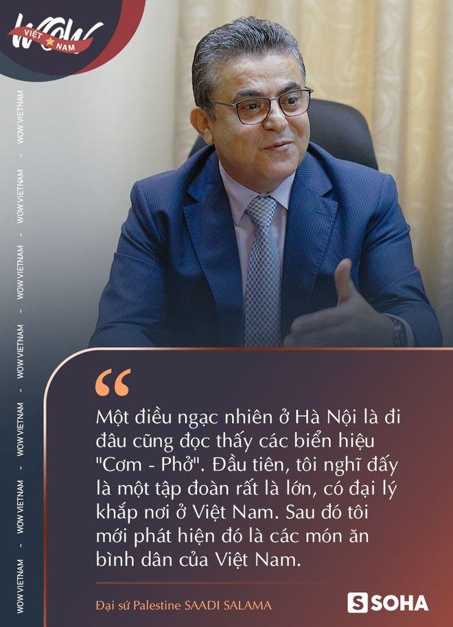 Đại sứ Palestine tại Việt Nam: Trời ơi, số phận nào đã đưa ta đến đây và 40 năm Việt Nam phát triển khiến chúng tôi phải ngả mũ - Ảnh 4.