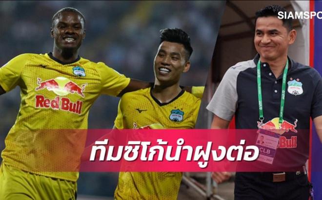 """Báo Thái Lan ca ngợi """"phép thuật"""" Kiatisuk sau chiến tích chưa từng có của HAGL"""