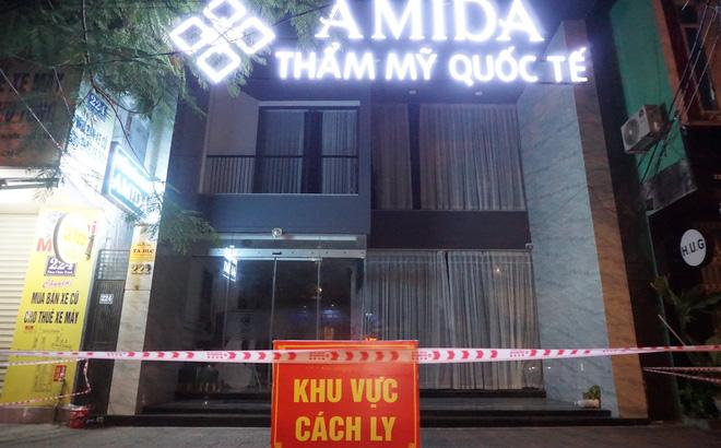 Ổ dịch 41 ca mắc Covid-19: Sẽ khởi tố vụ án hình sự ở thẩm mỹ viện AMIDA