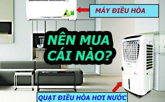 Nên mua quạt hơi nước hay điều hòa: Bạn sẽ hết phân vân khi biết điều này!