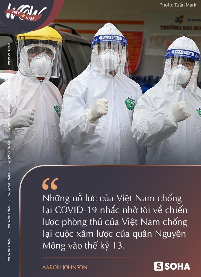 Tôi tin Việt Nam sẽ chiến thắng Covid-19 theo cách mà họ đã đánh thắng quân Nguyên Mông vào thế kỷ 13 - Ảnh 3.