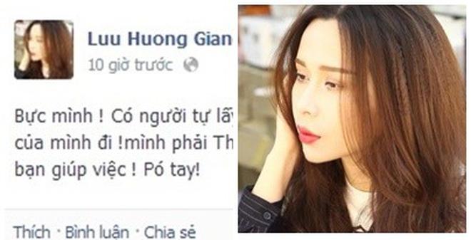Hương Giang bức xúc vì ôsin vào trộm Facebook đăng ảnh