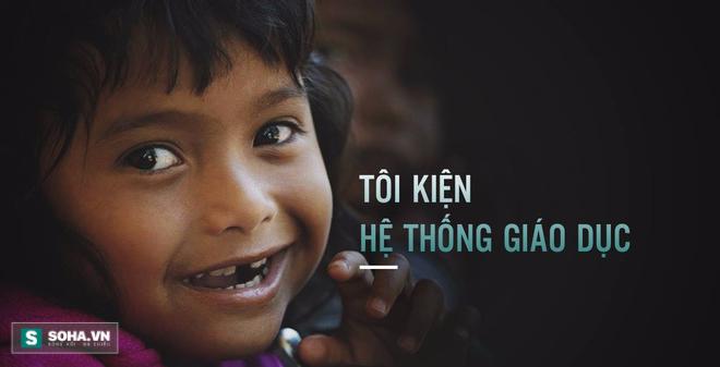 Tôi kiện hệ thống giáo dục: Clip khiến cha mẹ Việt phải xiêu lòng