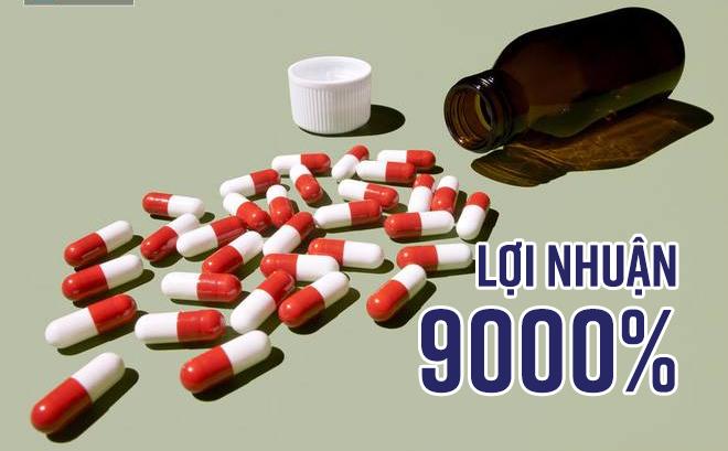 Sản xuất thuốc giả, thu lợi nhuận 9000%, lãi hơn buôn ma túy!
