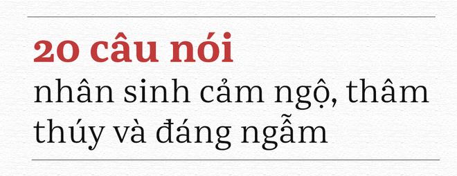 20 câu nói này, vận vào ai cũng có lúc đúng: Đọc và ngẫm, bạn sẽ được nhiều hơn mất! - Ảnh 1.