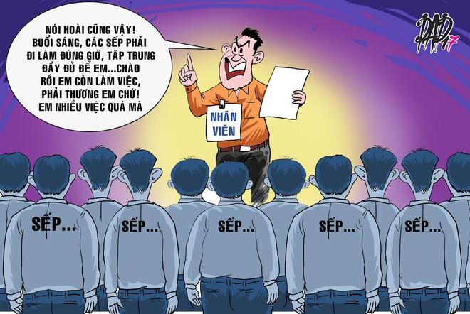 HÍ HỌA: Càng lạm phát sếp, nhân viên càng oai - Ảnh 4.