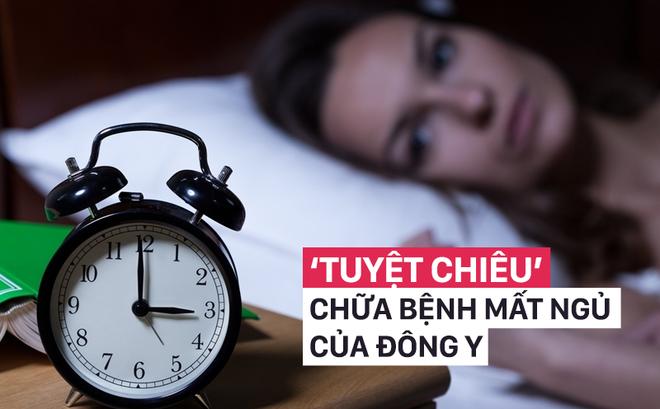 """Phương pháp chữa mất ngủ """"hoàn hảo"""" của Đông y: Thực hiện đúng, khỏi cần uống thuốc ngủ"""
