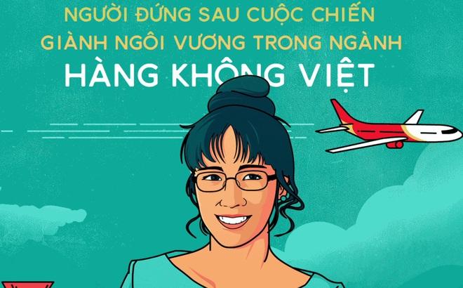 Con đường đi lên của bà chủ Vietjet - nữ tỷ phú Dollar đầu tiên của Việt Nam