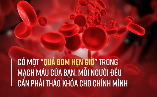 """Trong mạch máu có một thứ được gọi là """"quả bom hẹn giờ"""", ai cũng nên biết sớm để đối phó!"""