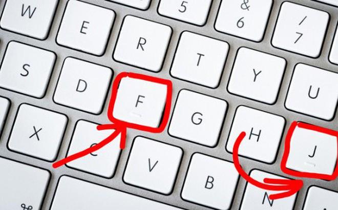 Sau bao năm dùng máy tính, cuối cùng tôi cũng hiểu vì sao phím F và J có gờ nổi lên
