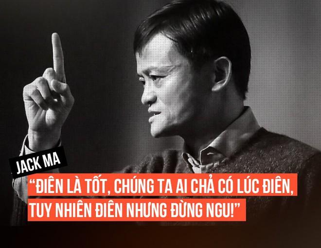 Jack Ma - Kẻ điên và mù cưỡi con hổ mù - Ảnh 6.