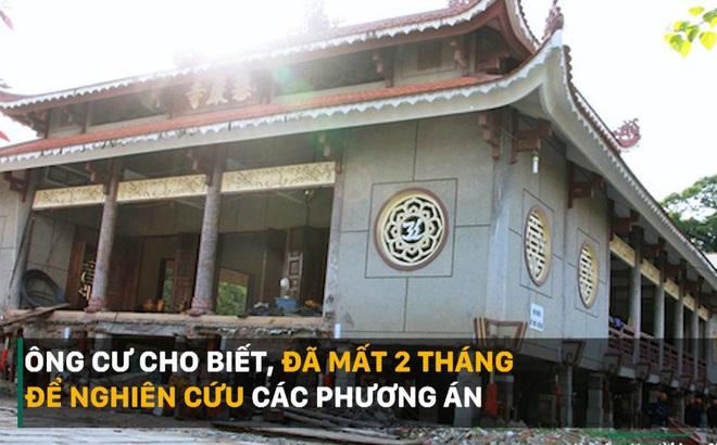 """""""Thần đèn"""" trực tiếp chỉ huy nâng đại giảng đường ngôi chùa 2.000 tấn"""