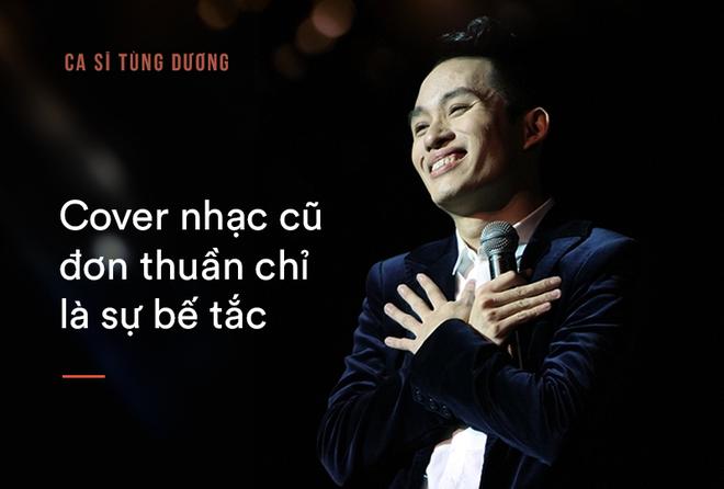 Tùng Dương: Bắt tôi chọn sống hoặc chết thì tôi mới hát Ngắm hoa lệ rơi - Ảnh 7.