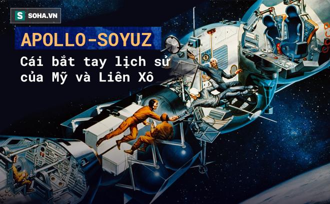 Chi 245 triệu USD cho cái bắt tay ngoài vũ trụ với Liên Xô, Mỹ suýt ôm hối hận 43 năm