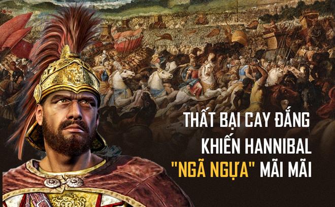 """Thất bại thảm hại tại trận Zama, thiên tài quân sự Hannibal """"nướng"""" hết 40.000 quân"""