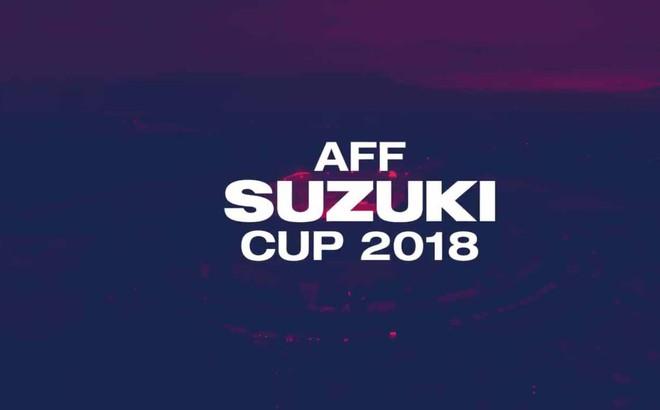 Lịch thi đấu và truyền hình trực tiếp AFF Cup 2018