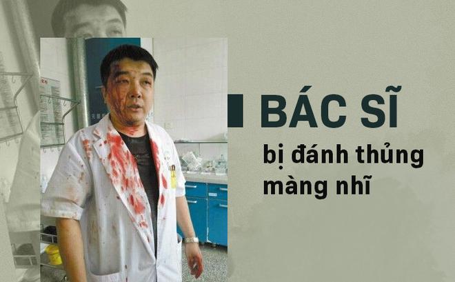 Bạo hành y tế ở TQ: Đẩy y tá ra sàn nhà, đánh bác sĩ thủng màng nhĩ