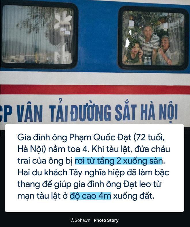 [PHOTO STORY] Chuyện cảm động trên chuyến tàu hoạn nạn: Khách Tây làm bậc thang giúp khách Việt thoát khỏi toa tàu lật - Ảnh 4.