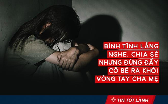 Tin tốt lành 28/5: Ơn trời, một cơ quan bảo vệ trẻ em đã lên tiếng sau lời kêu cứu của cô bé 15 tuổi nghi bị bạo hành