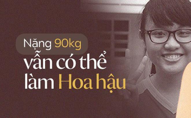 Từng nặng tới 80, 90kg nhưng những người đẹp này vẫn lọt Chung kết Hoa Hậu Việt Nam 2018
