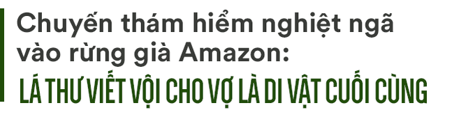 Chuyến thám hiểm nghiệt ngã vào rừng già Amazon: Cả đoàn biến mất, không ai lý giải nổi - Ảnh 1.