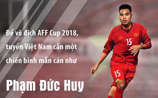 Bền bỉ, thầm lặng, tuyển Việt Nam cần Phạm Đức Huy để vô địch AFF Cup 2018