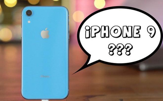 Vì sao iPhone XR không được gọi là iPhone 9? Thực ra tất cả đã được Apple tính toán hết cả rồi!