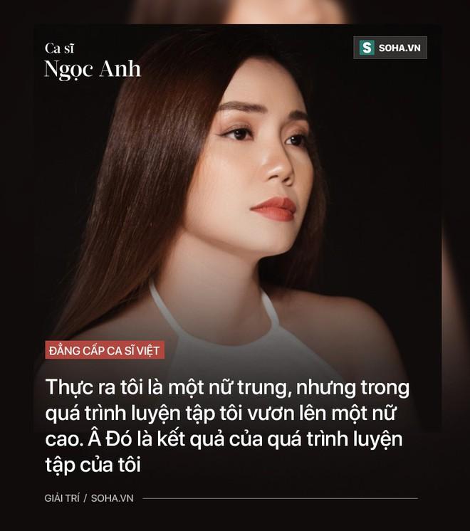 Nguyễn Ngọc Anh: Không tranh đua danh tiếng và một đẳng cấp rất đặc biệt - Ảnh 11.