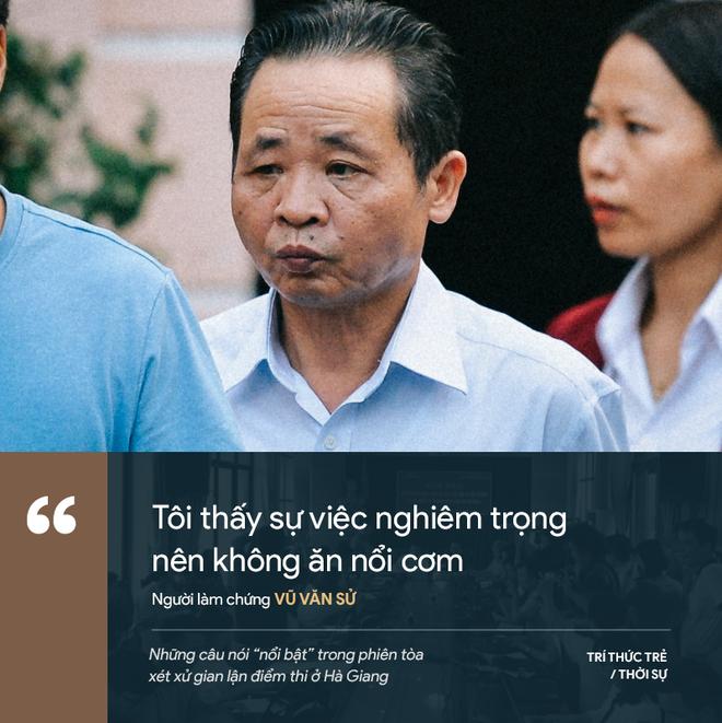 Cựu GĐ Sở Giáo dục Hà Giang nói không ăn nổi cơm và những phát ngôn đáng chú ý trong phiên xử gian lận điểm thi - Ảnh 5.